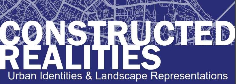 Constructed Realities: Urban Identities and Landscape Representations